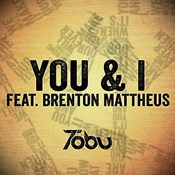 You & I (feat. Brenton Mattheus)