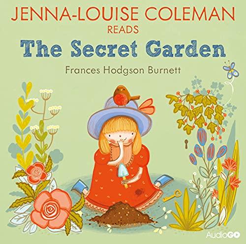 Jenna-Louise Coleman reads The Secret Garden (Famous Fiction) cover art