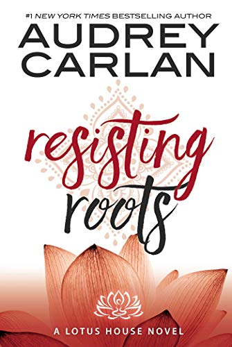 Resisting Roots: 1 (Lotus House)