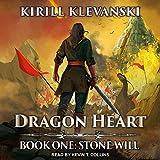 Stone Will: Dragon Heart Series, Book 1