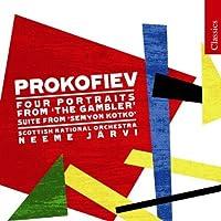 Prokofiev: Portraits from The Gambler; Semyon Kotko Suite by Sergey Prokofiev (2008-08-26)