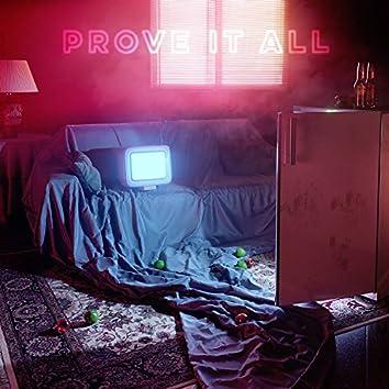 Prove It All