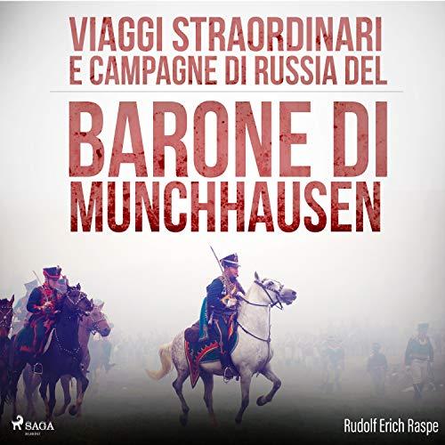 Viaggi straordinari e campagne di Russia del Barone di Munchhausen cover art