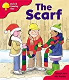 Oxford Reading Tree: Stage 4: More Storybooks B: the Scarf