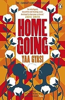 Homegoing by [Yaa Gyasi]