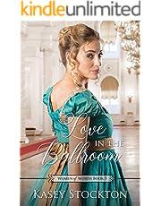 Love in the Ballroom (Women of Worth Book 5)