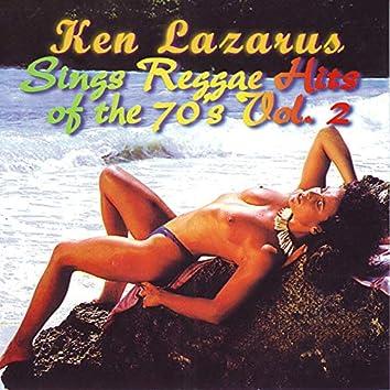 Ken Lazarus Sings Reggae Hits of the 70's Vol. 2