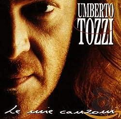 Le Meilleur de Umberto Tozzi - 14 titres de légende