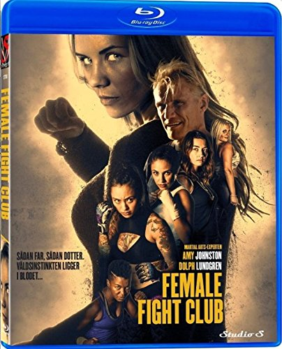 Female fight club (BLU-RAY) 2016 - Amy Johnston, Cortney Palm, Dolph Lundgren