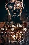 Les chroniques du Radch, tome 1 : La justice de l'ancillaire par Leckie