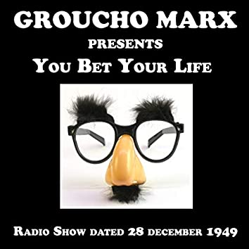 Groucho Marx presents You Bet Your Life, Radio Show dated 28 December 1949