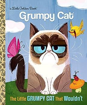 The Little Grumpy Cat that Wouldn t  Grumpy Cat   Little Golden Book