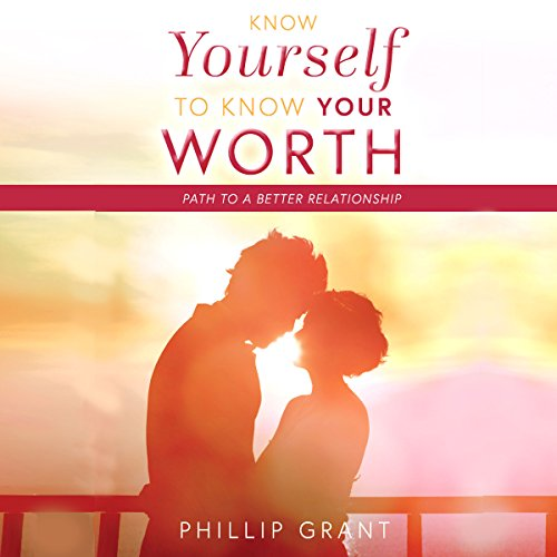 Know Yourself to Know Your Worth audiobook cover art