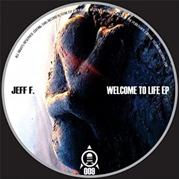 Welcome To Life EP