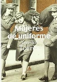 Mujeres De Uniforme par Tereska Torrès