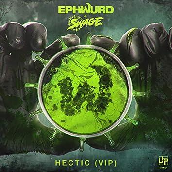 Hectic (VIP)