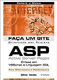 Faça Um Site Orientado por Projeto ASP. Ênfase em VBScript e Linguagem SQL -