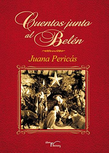 Cuentos junto al belen (Infantil y juvenil) (Spanish Edition)