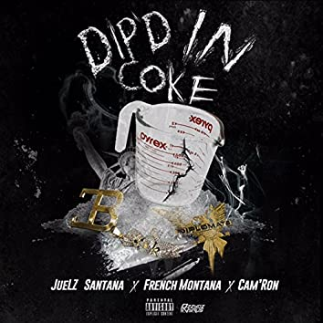 Dip'd in Coke (feat. French Montana & Cam'ron)