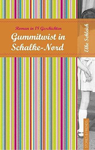 Gummitwist in Schalke Nord (Edition Pure)