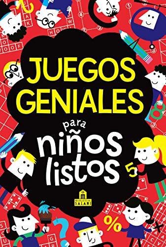 Juegos geniales para niños listos (LIBROS MAGAZZINI SALANI)
