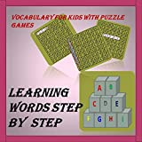 learning word step by step puzzle game: vocabulary making with puzzle (English Edition)