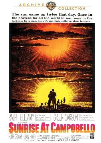 Sunrise At Campobello by Greer Garson, Hume Cronyn, Jean Hagen, Pat Close, Ralph Bellamy, Tim Considine, Zina Bethune Anne Shoemaker
