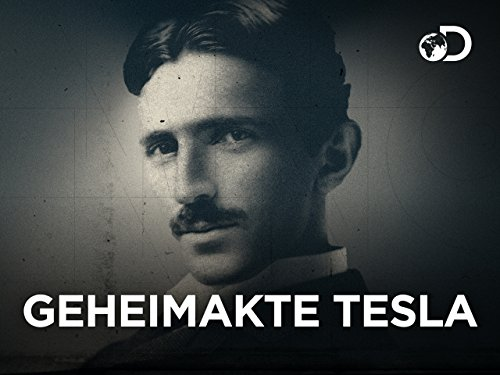 Geheimakte Tesla - Das Special