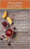Sauces, beurres, marinades et ge...