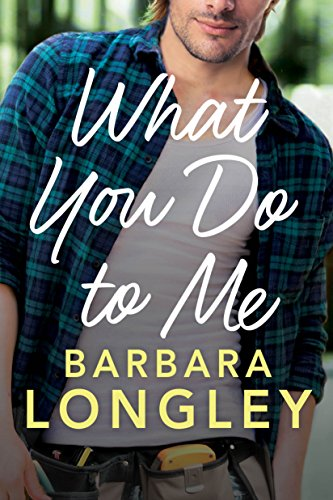 What You Do to Me (The Haneys Book 1) (English Edition)