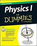 Physics I: 1,001 Practice Problems For Dummies (+ Free Online Practice)
