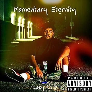 Momentary Eternity