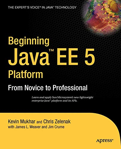 Beginning Java EE 5: From Novice to Professional