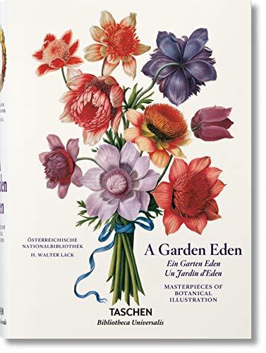 A Garden Eden. Masterpieces of Botanical Illustration: Meisterwerke der botanischen Illustration