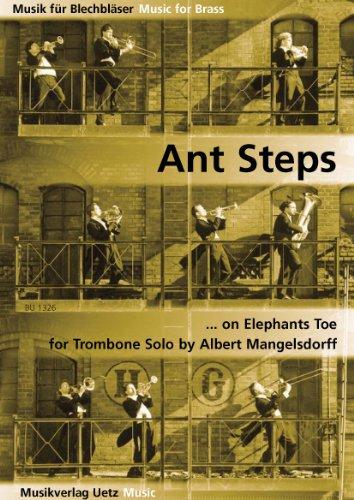 Ant Steps on Elephants Toe for Trombone Solo/voor posaune (speelfeest) (muziek voor blikken blazen)