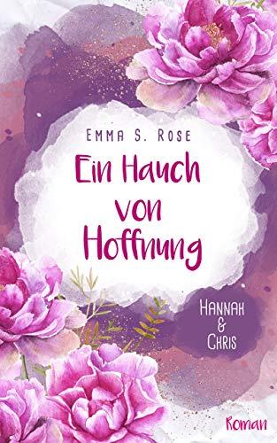 Ein Hauch von Hoffnung: Hannah & Chris