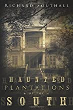 haunted plantations in the south