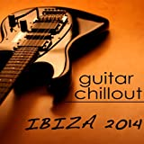 Ibiza Guitar Chill Out (Chill Out)