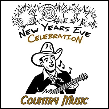 New Years Eve Celebration: Country Music