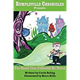 The Bomb That Followed Me Home: A Fairly Twisted Fairy Tale (Rumpleville Chronicles)