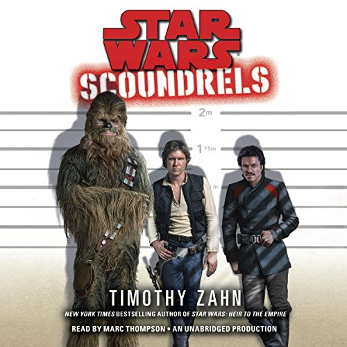 Scoundrels: Star Wars Legends                   De :                                                                                                                                 Timothy Zahn                               Lu par :                                                                                                                                 Marc Thompson                      Durée : 13 h et 57 min     Pas de notations     Global 0,0