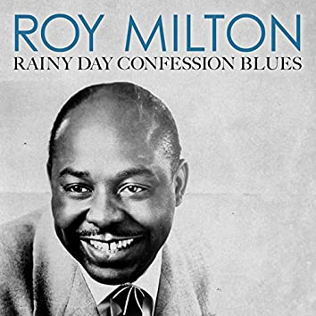 Rainy Day Confession Blues