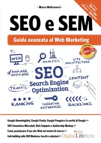 SEO e SEM. Guida avanzata al web marketing