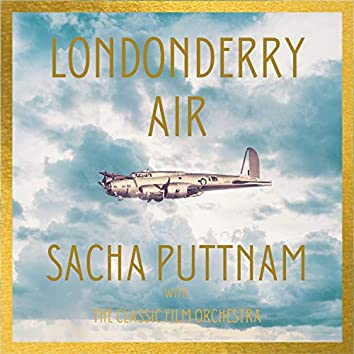 """Londonderry Air (From """"Memphis Belle"""")"""
