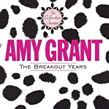 Breakout Years: Straight Ahead & Unguarded by Amy Grant (2010-03-30)