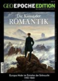 GEO Epoche Edition 10/2014 - Romantik