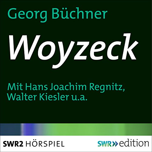 Woyzeck                   By:                                                                                                                                 Georg Büchner                               Narrated by:                                                                                                                                 Hans Joachim Recknitz,                                                                                        Walter Kiesler,                                                                                        Hans Goguel                      Length: 56 mins     Not rated yet     Overall 0.0