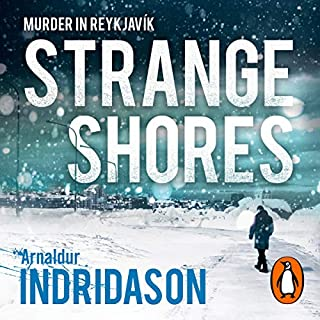 Strange Shores                   Written by:                                                                                                                                 Arnaldur Indridason                               Narrated by:                                                                                                                                 Saul Reichlin                      Length: 8 hrs and 47 mins     2 ratings     Overall 4.0