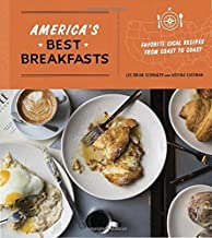 America's Best Breakfasts: Favorite Local Recipes from Coast to Coast by Lee Brian Schrager Adeena Sussman (2016-04-05)