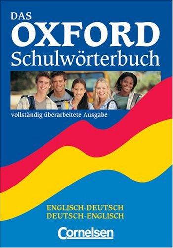 Das Oxford-Schulwörterbuch (Englisch-Deutsch/Deutsche-Englisch)